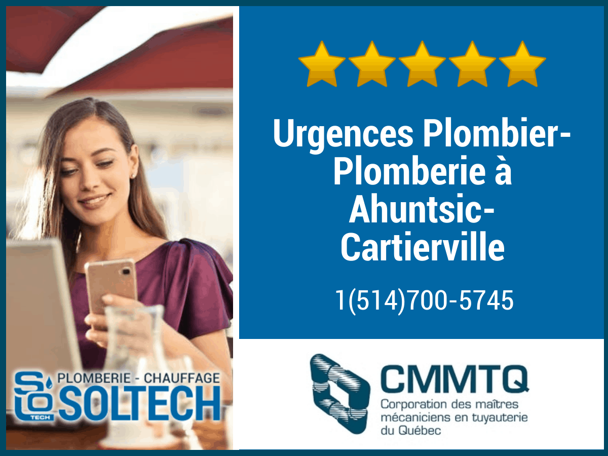 Urgences Plombier Plomberie à Ahuntsic Cartierville