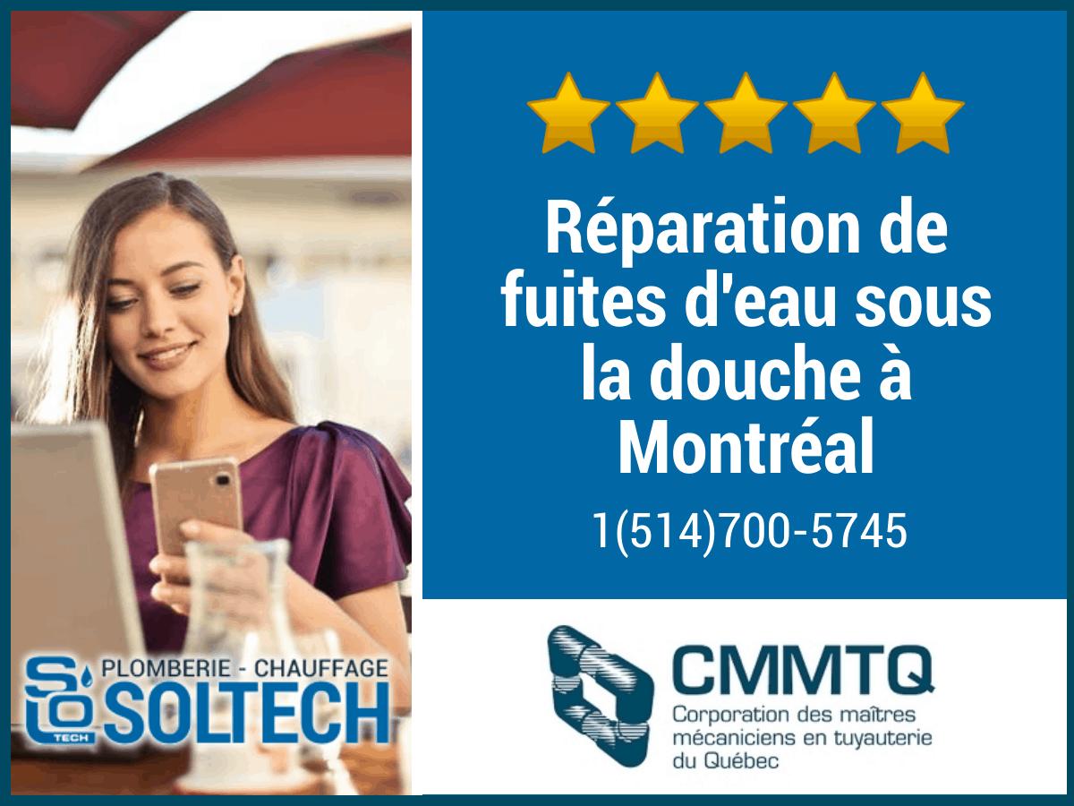 Réparation De Fuites D'eau Sous La Douche à Montréal